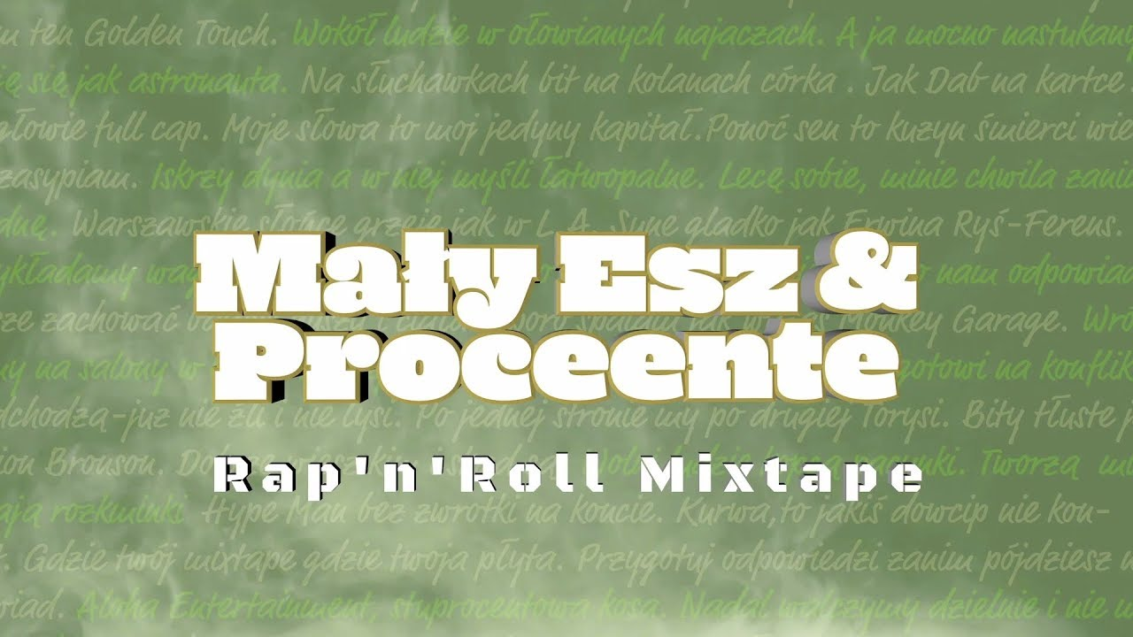 Mały Esz & Proceente - Rap'n'Roll Mixtape (official audio)