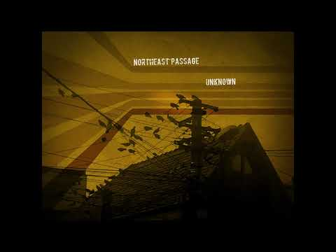 Northeast Passage - Unknown [Full Album]