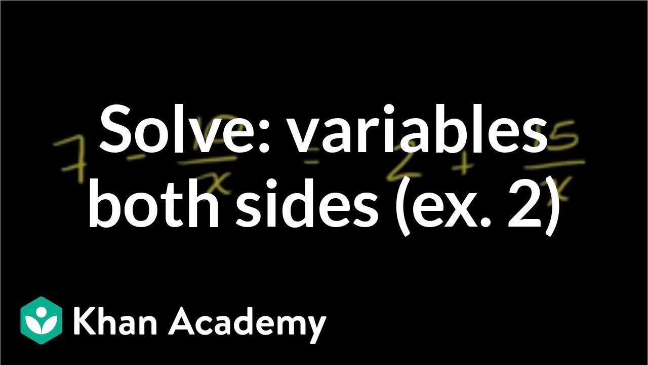 Ex 2: Multi-step equation | Linear equations | Algebra I | Khan Academy