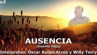 Oscar Avilés - Ausencia [Letras]