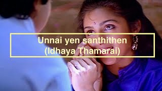 Unnai yen santhithen from Idhaya Thamarai.wmv