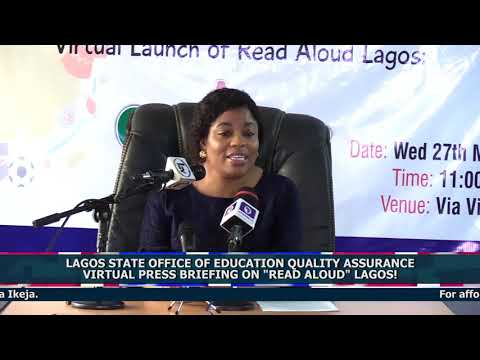 """LAGOS STATE OFFICE OF EDUCATION QUALITY ASSURANCEVIRTUAL PRESS BRIEFING ON """"READ ALOUD"""" LAGOS!"""