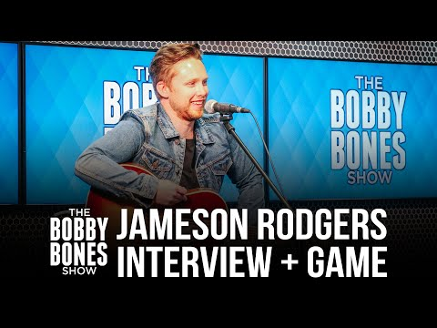 Jameson Rodgers Talks New Music, His Fiancé & Plays Bop It! With Bobby