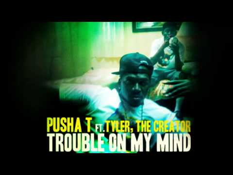 Tyler, The Creator and Pusha T- Trouble On My Mind