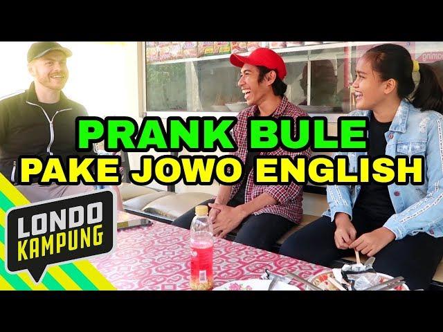 PRANK BULE PAKE JOWO ENGLISH DI KAMPUNG INGGRIS, PARE KEDIRI