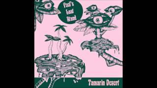 Tamarin Desert - Fool