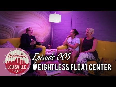 Weightless Float Center | Destination Louisville | The DNN