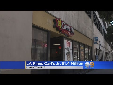LA City Attorney Goes After Carl's Jr. For Not Paying Minimum Wage