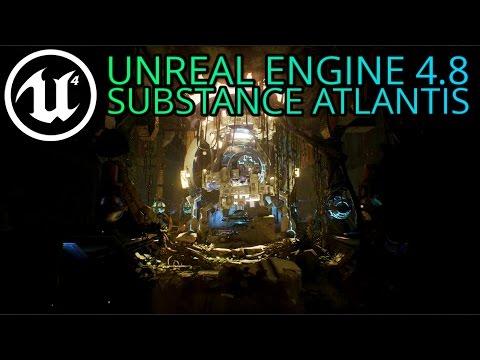 Unreal Engine 4 - Substance Atlantis Demo
