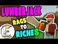 LUMBERJACK RP | Unturned Rags to Riches - Making money by chopping down trees (Roleplay) #2