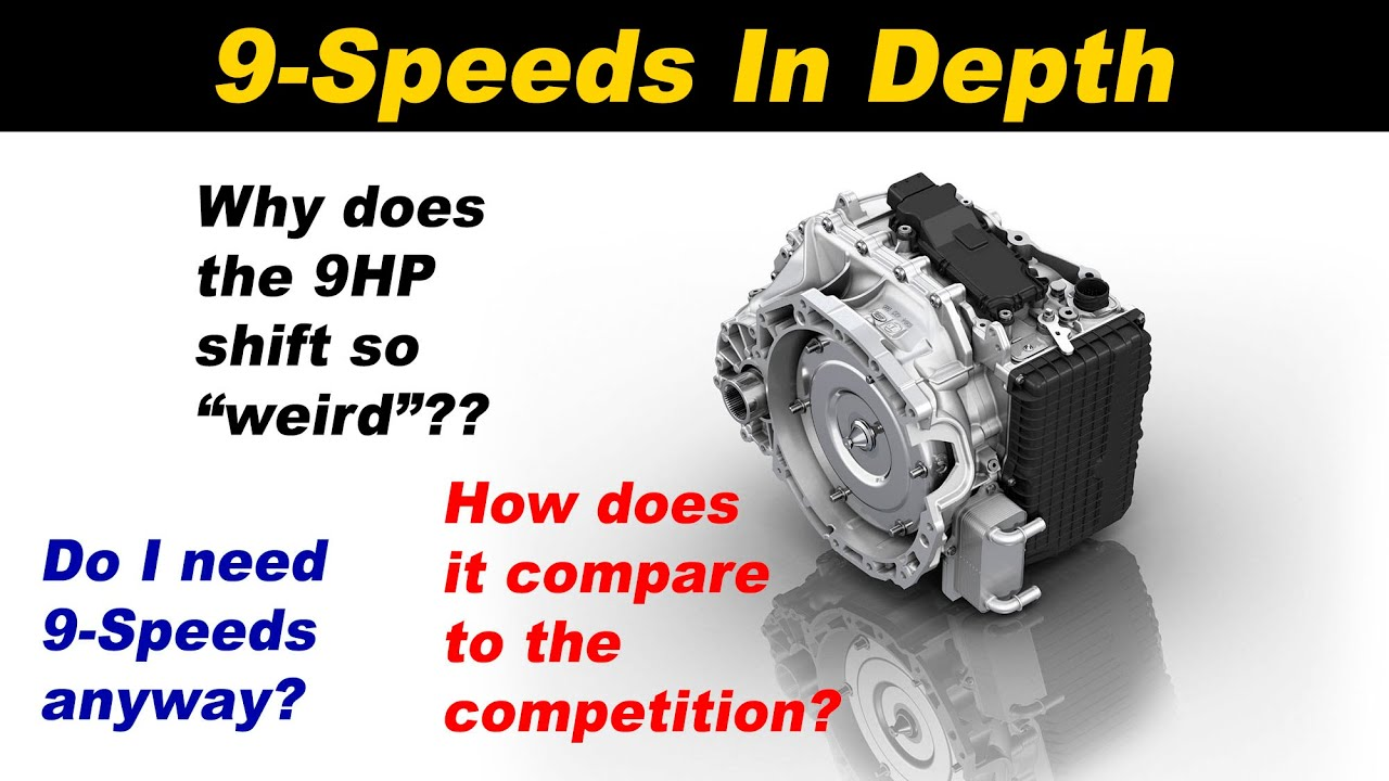 All about the ZF 9HP 9 Speed Automatic transmission