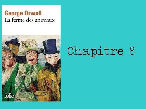 la ferme des animaux orwell chapitre 8 youtube. Black Bedroom Furniture Sets. Home Design Ideas