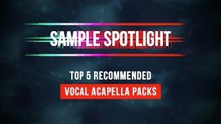 5 Of Our Best Acapella Samples Packs - Loopmasters Sample Spotlight