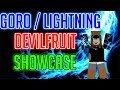 Goro / Lightning Devilfruit Showcase | One Piece Millenium | ROBLOX |