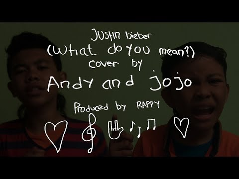 Justin Bieber - What Do You Mean Cover by Andy & Jojo (Indonesian Idol Junior) Produced by rappy