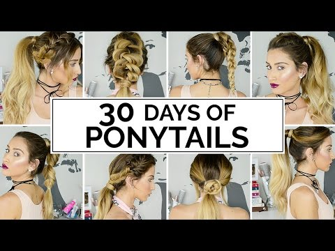 30 Days Of Ponytails!