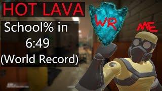 Hot Lava - Any% School speedrun in 6:49 [WR]