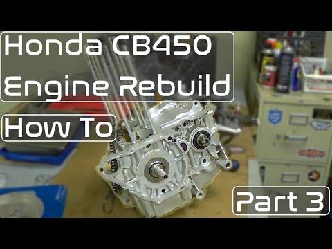 Honda CB450 Engine Rebuild Pt 3