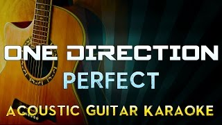 One Direction - Perfect | Acoustic Guitar Karaoke Instrumental Lyrics Cover Sing Along
