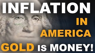 Inflation In America | GOLD IS MONEY Ep. 3