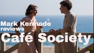 Café Society reviewed by Mark Kermode