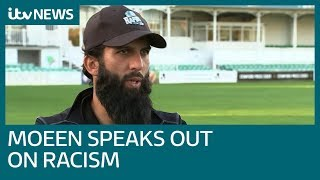 'I couldn't believe what I heard' - Moeen Ali opens up on racism | ITV News