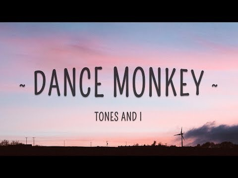 tones-and-i---dance-monkey-(lyrics)