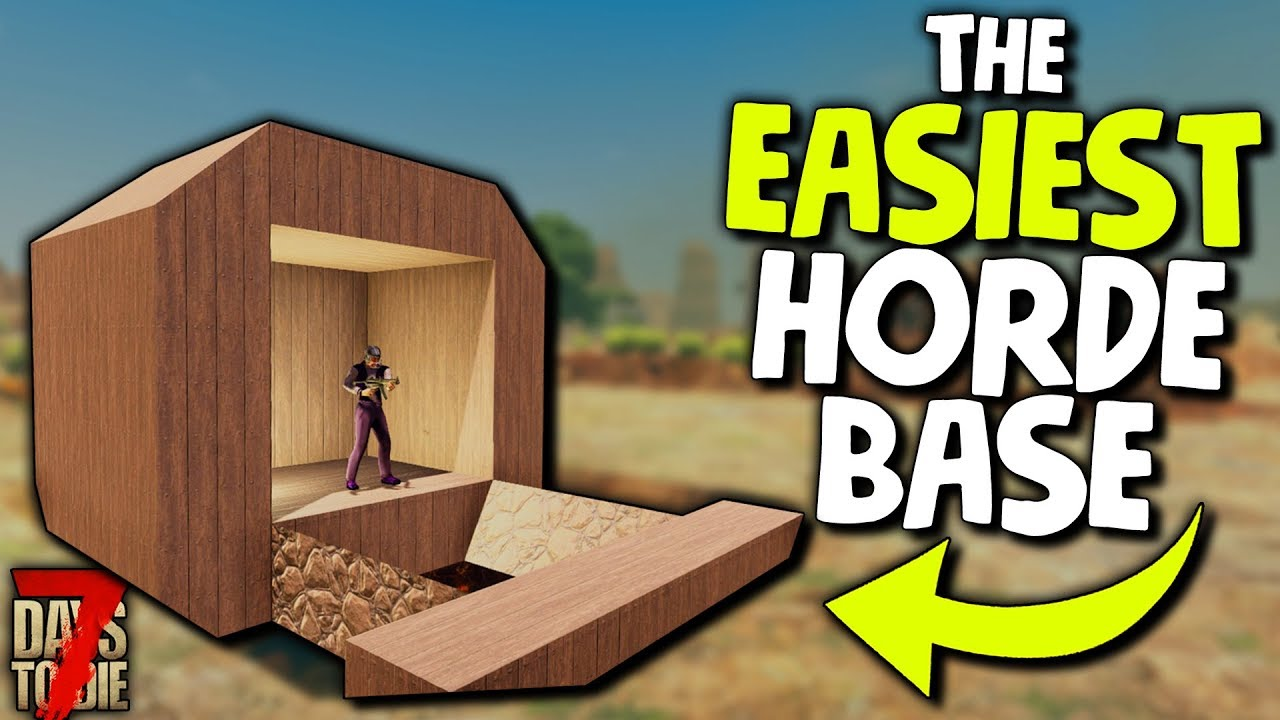 7 Days To Die The Easiest Zombie Proof Horde Base For Alpha 18 7 Days To Die Alpha 18 Gameplay Youtube