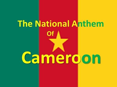 The National Anthem of Cameroon with lyrics