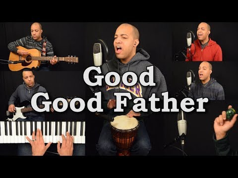 Good Good Father (Housefires Cover)