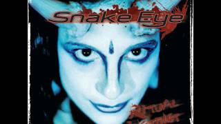 Snake Eye - Walk in the silence
