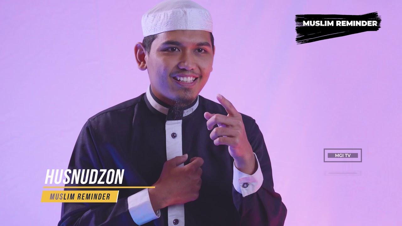 Husnudzon - Ustadz Ibrohim #MuslimReminder #MgiTv