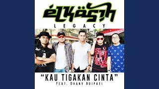 Kau Tigakan Cinta (feat. Dhany Adipati)