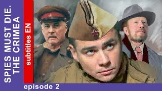 Spies Must Die. The Crimea - Episode 2. Military Detective Story. StarMedia. English Subtitles