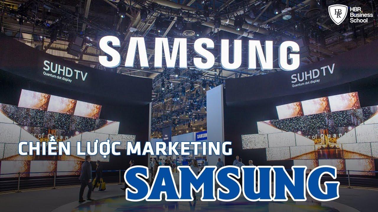 Chiến lược marketing của tập đoàn Samsung có gì đặc biệt? || Marketing chiến lược
