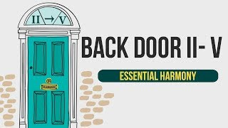 Essential Harmony 'The Back Door II V' progression tutorial