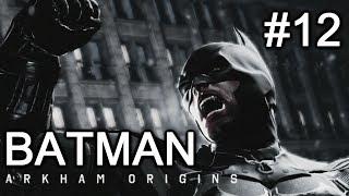 "Batman Arkham Origins: ep. 12 ""Still Climbing"""