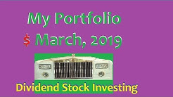 My Stock Portfolio, March 2019 Investing For Dividends