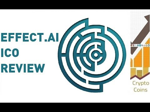 ICO Review: Effect.AI (EFX) the Decentralized Network for Artificial Intelligence