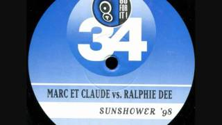 Marc Et Claude Vs Ralphie Dee - Sunshower