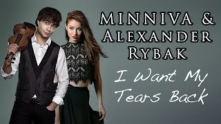 Alexander Rybak & Minniva - I want my tears back (Nightwish Cover)