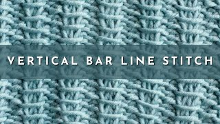 How to Knit The Vertical Bar Line Stitch English Style