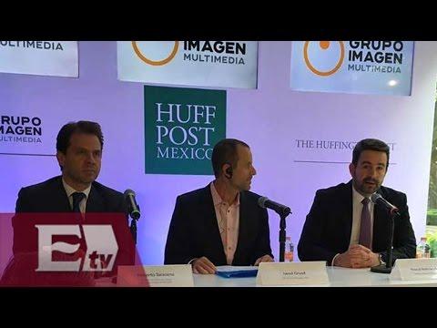 Llega el Huffington Post a México en alianza con Grupo Imagen Multimedia