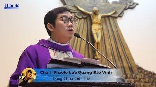 """Part 3: """"HÃY Ở LẠI TRONG TÌNH THƯƠNG CỦA THẦY"""" - Lưu Quang Bảo Vinh, DCCT"""
