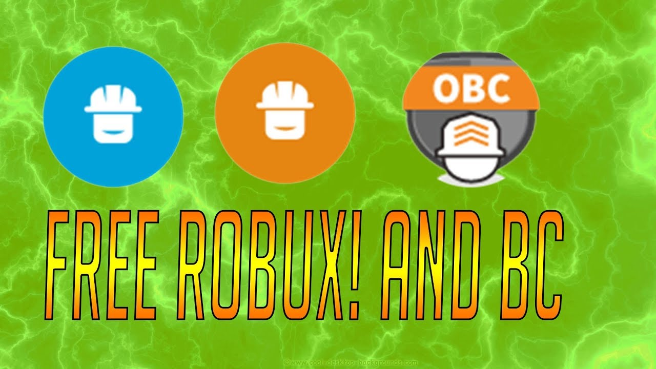 How To Get Free Bctbcobc On Roblox 2018 Unpatched How To Get Obc And Robux For Free 2018 Youtube