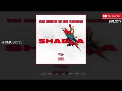 Wizkid - Shabba Ft. Chris Brown x Trey Songz x French Montana (OFFICIAL AUDIO 2016)
