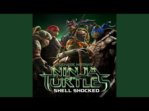 "Shell Shocked (feat. Kill The Noise & Madsonik) (From ""Teenage Mutant Ninja Turtles"")"