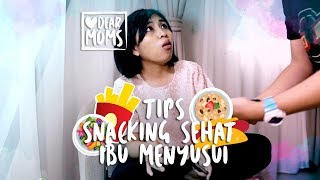 Tips Snacking Sehat Ibu Menyusui
