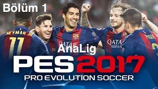 Pes 2017 PS4 Analig Barcelona Bölüm 1: Sezona İspanya Süper Kupası İle Başlıyoruz