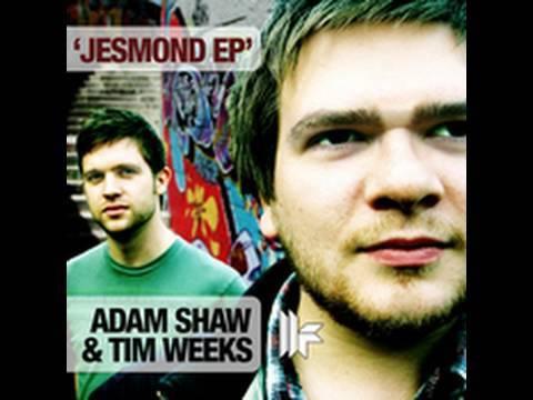 Adam Shaw & Tim Weeks  Jesmond Original Mix